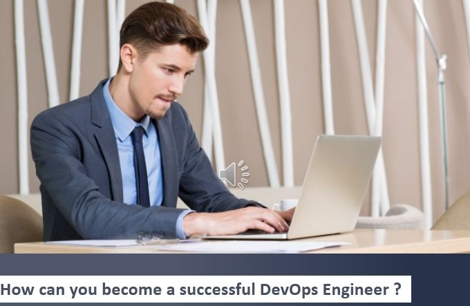 How Can You Become A Successful DevOps Engineer?